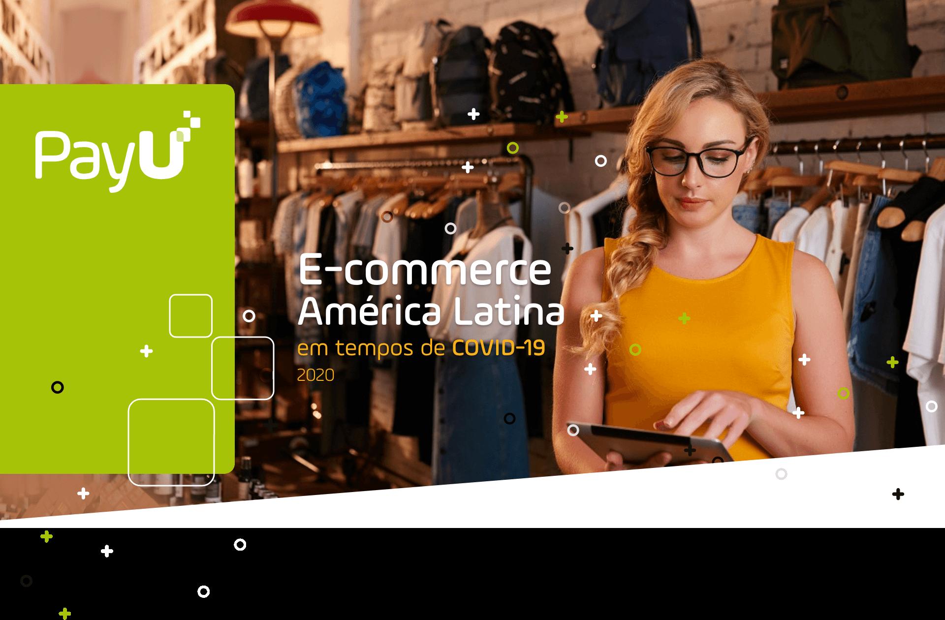 Impacto de la pandemia Covid19 en el E-Commerce en América Latina
